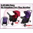 E-ST-MK-T601: My kingdom Two Way Stroller ( **East Malaysia need pay postage fees RM150** )