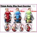 T-665: Baby Hip Seat Carrier